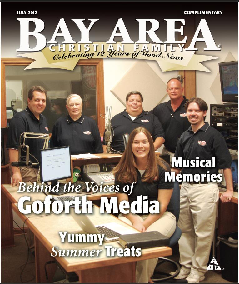 Goforth Media Air Staff on the cover of Bay Area Christian Magizine for July 2012 issue.