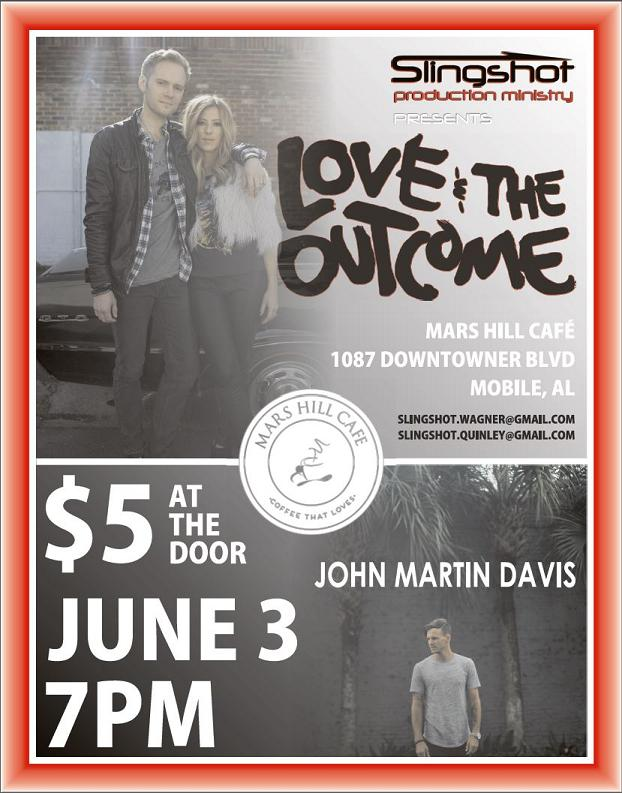 Love & The Outcome in Concert