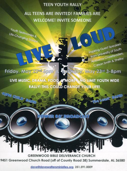 Greenwood Bible Deliverance Church Presents their Live Loud Youth Rally